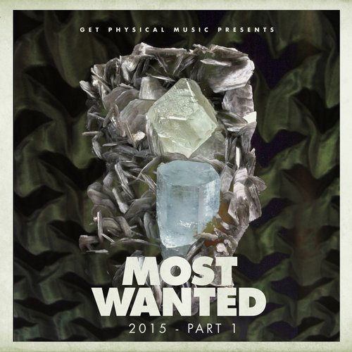 VA - Get Physical Music Presents: Most Wanted 2015 Pt. 1 [GPMCD121]
